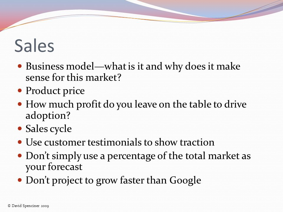 Sales Business modelwhat is it and why does it make sense for this market.