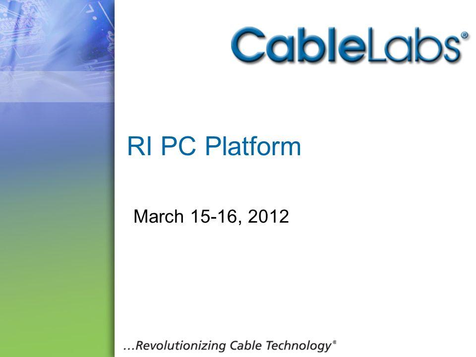 101 RI PC Platform March 15-16, 2012