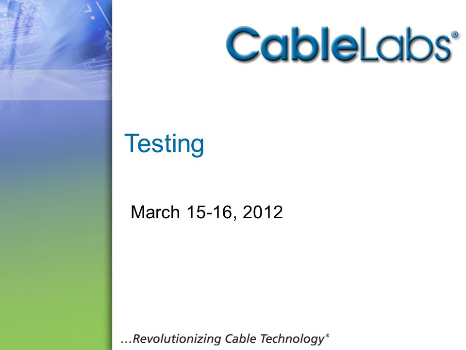 163 Testing March 15-16, 2012