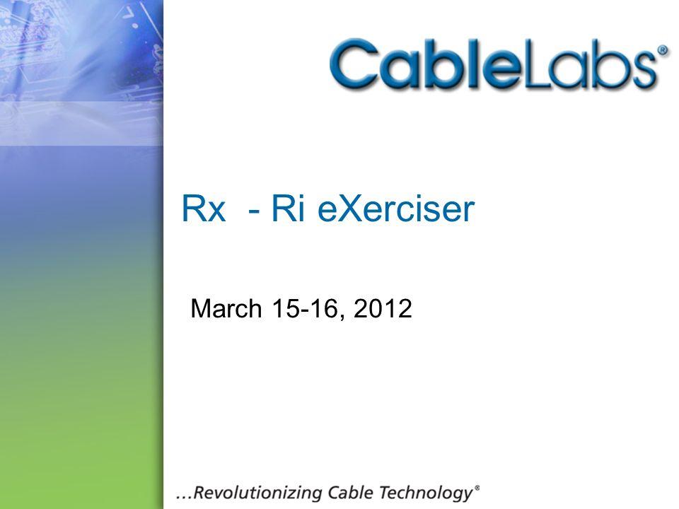 189 Rx - Ri eXerciser March 15-16, 2012