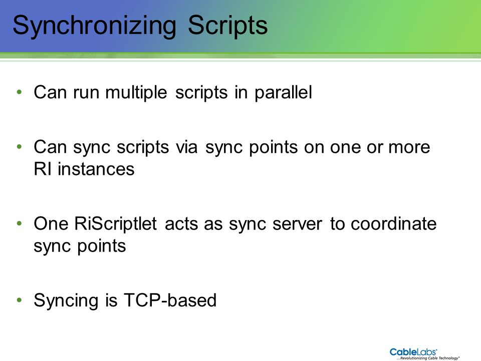 197 Synchronizing Scripts Can run multiple scripts in parallel Can sync scripts via sync points on one or more RI instances One RiScriptlet acts as sy