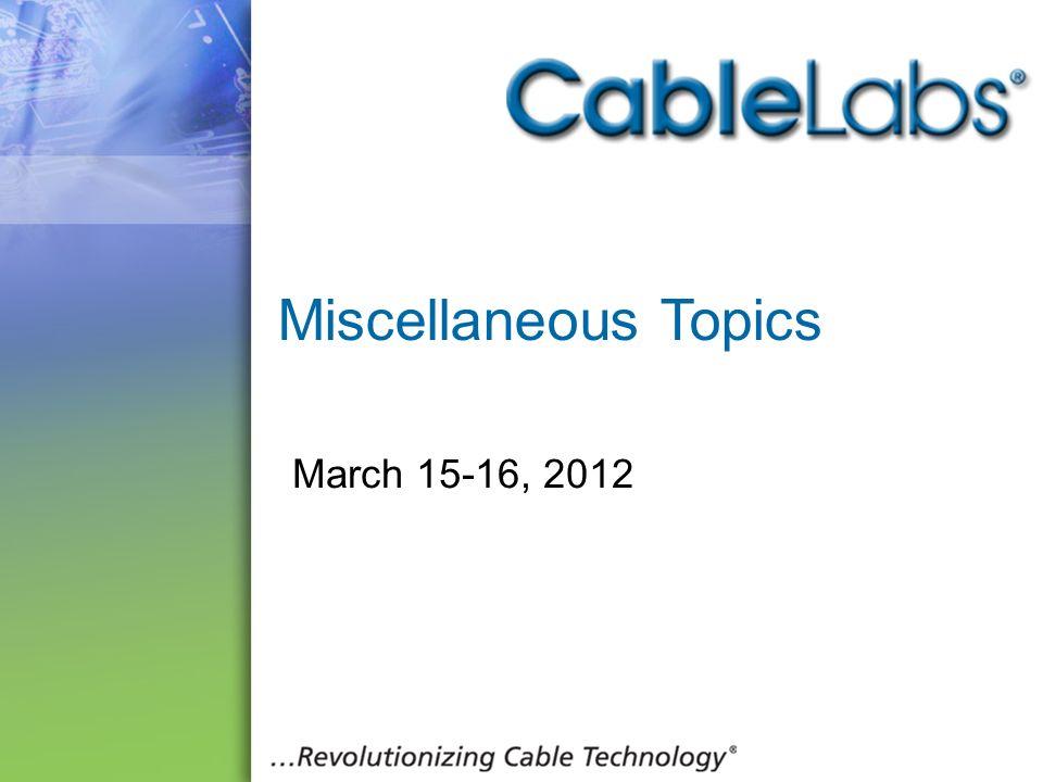 226 Miscellaneous Topics March 15-16, 2012