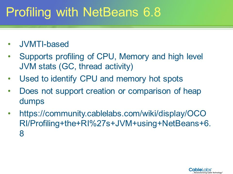 48 Profiling with NetBeans 6.8 JVMTI-based Supports profiling of CPU, Memory and high level JVM stats (GC, thread activity) Used to identify CPU and m
