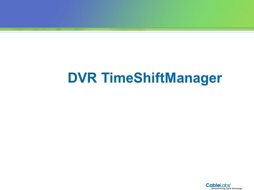 82 DVR TimeShiftManager