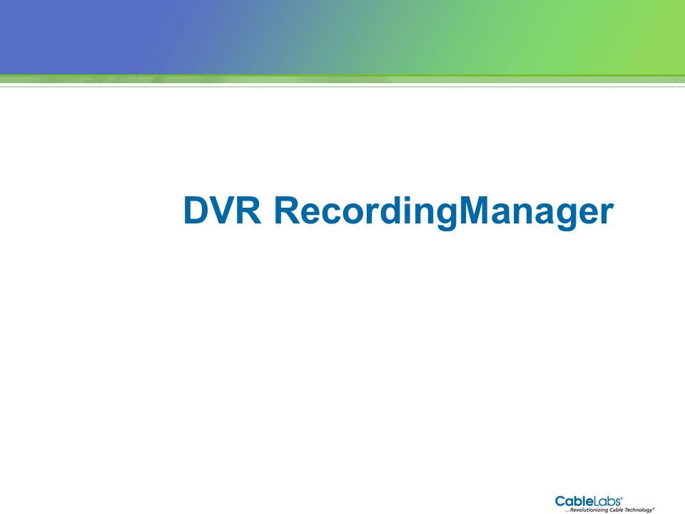 89 DVR RecordingManager