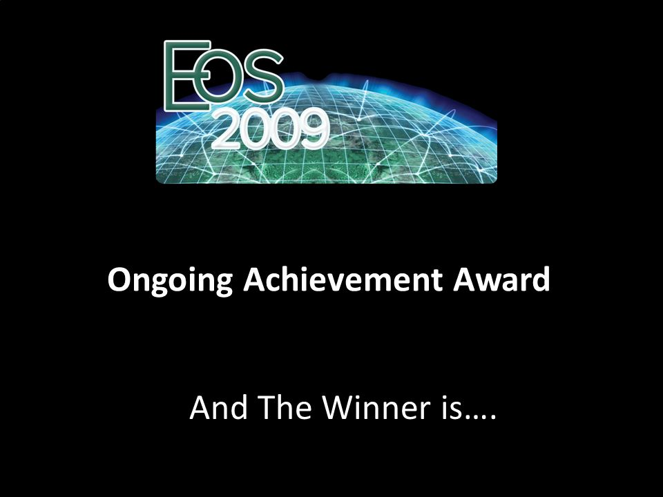 Ongoing Achievement Award And The Winner is….