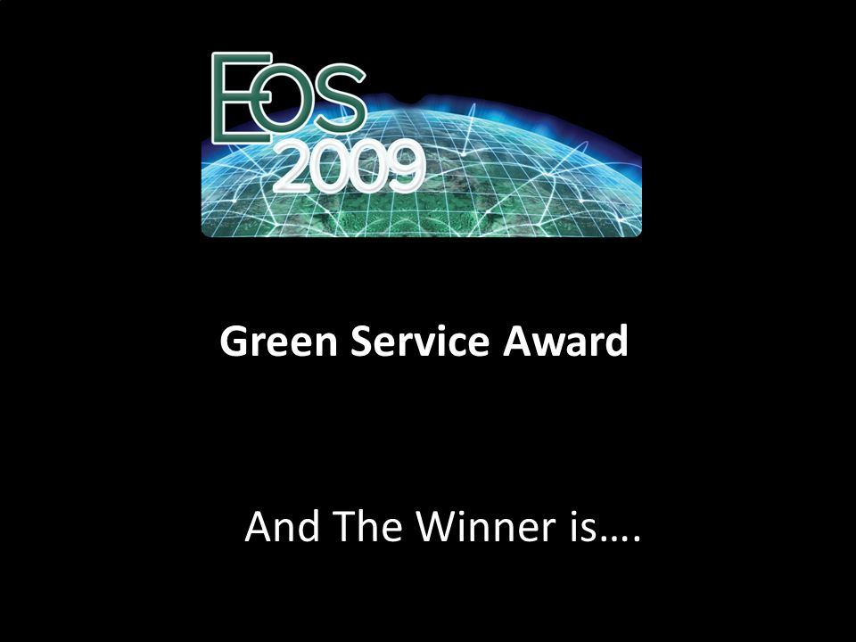 Green Service Award And The Winner is….