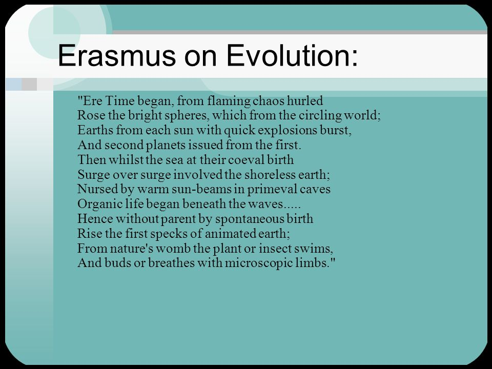 Erasmus on Evolution:
