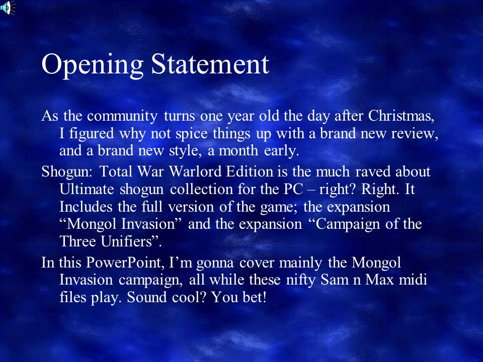 Opening Statement As the community turns one year old the day after Christmas, I figured why not spice things up with a brand new review, and a brand new style, a month early.