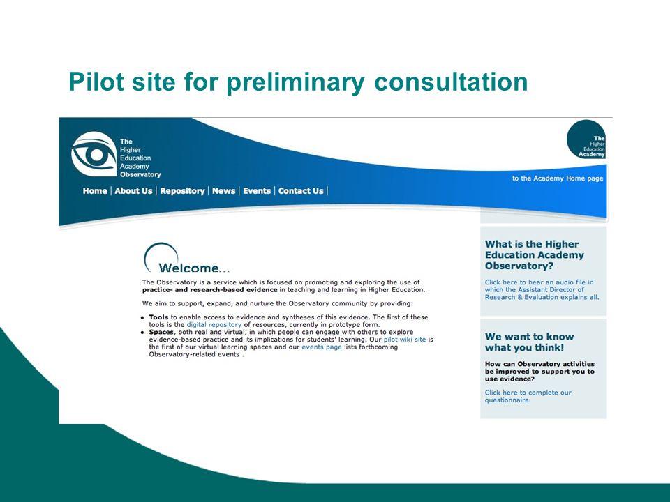 Pilot site for preliminary consultation
