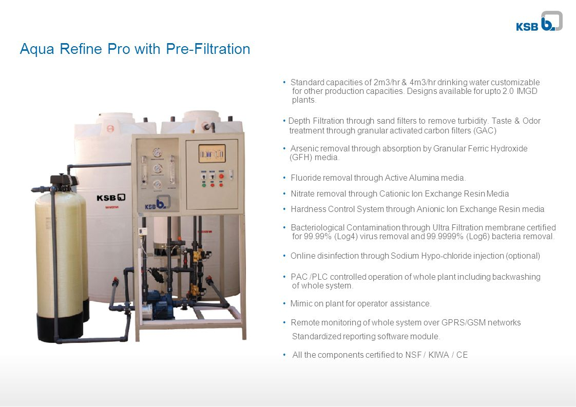Aqua Refine Pro with Pre-Filtration Standard capacities of 2m3/hr & 4m3/hr drinking water customizable for other production capacities. Designs availa