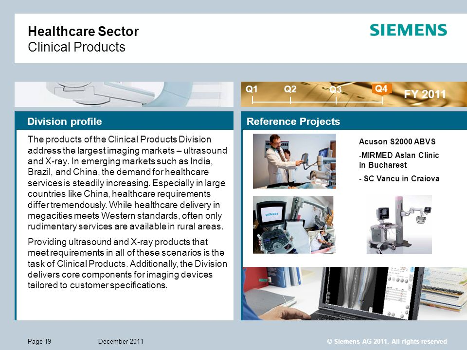 © Siemens AG 2011. All rights reserved December 2011Page 19 Healthcare Sector Clinical Products Division profile The products of the Clinical Products