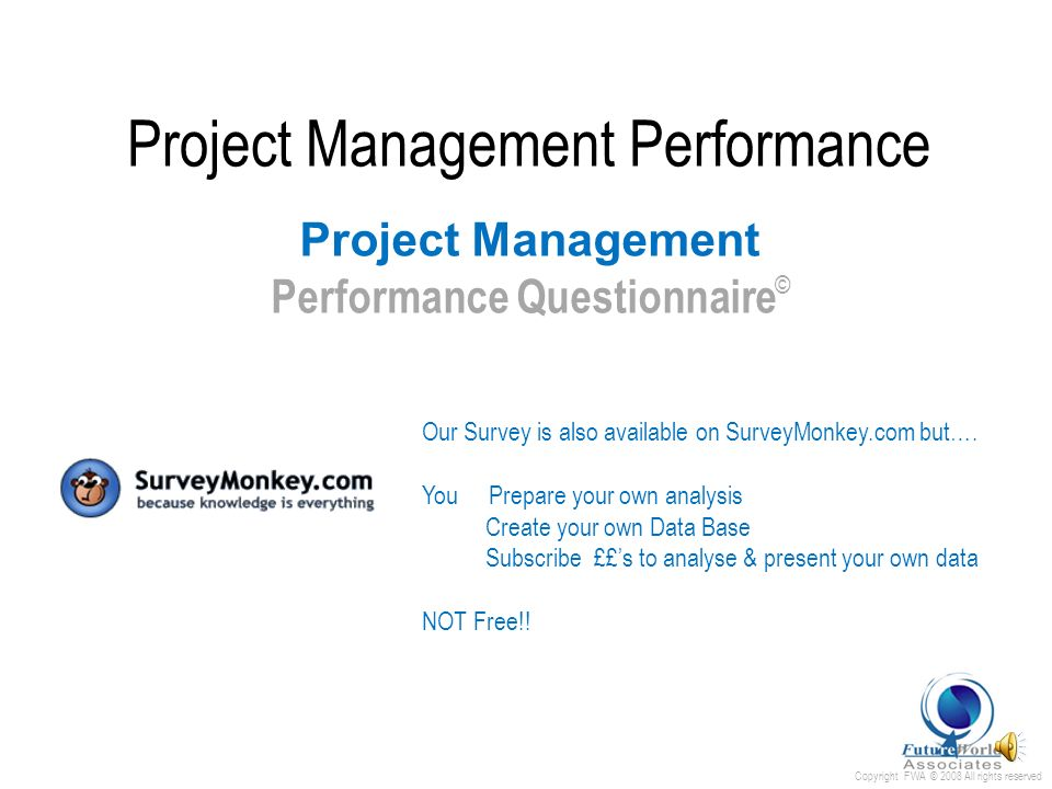 Copyright FWA © 2008 All rights reserved Project Management Performance Excel Template ( editable with Password ) ……..