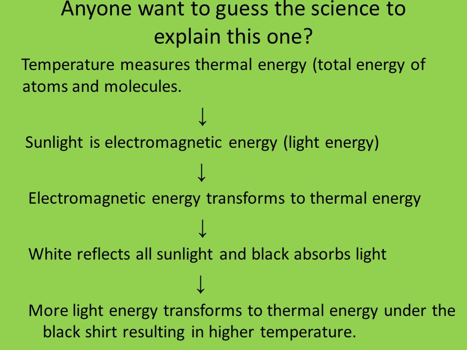 Anyone want to guess the science to explain this one? Temperature measures thermal energy (total energy of atoms and molecules. Sunlight is electromag