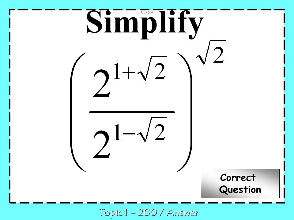 16 C1-200 Q What is Topic 1- 200 / Question