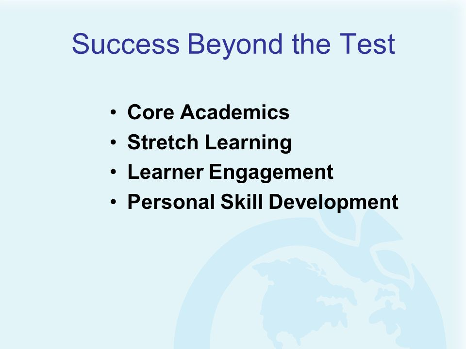 Success Beyond the Test Core Academics Stretch Learning Learner Engagement Personal Skill Development