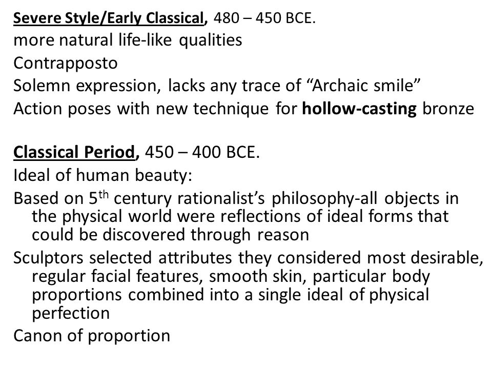 Severe Style/Early Classical, 480 – 450 BCE.