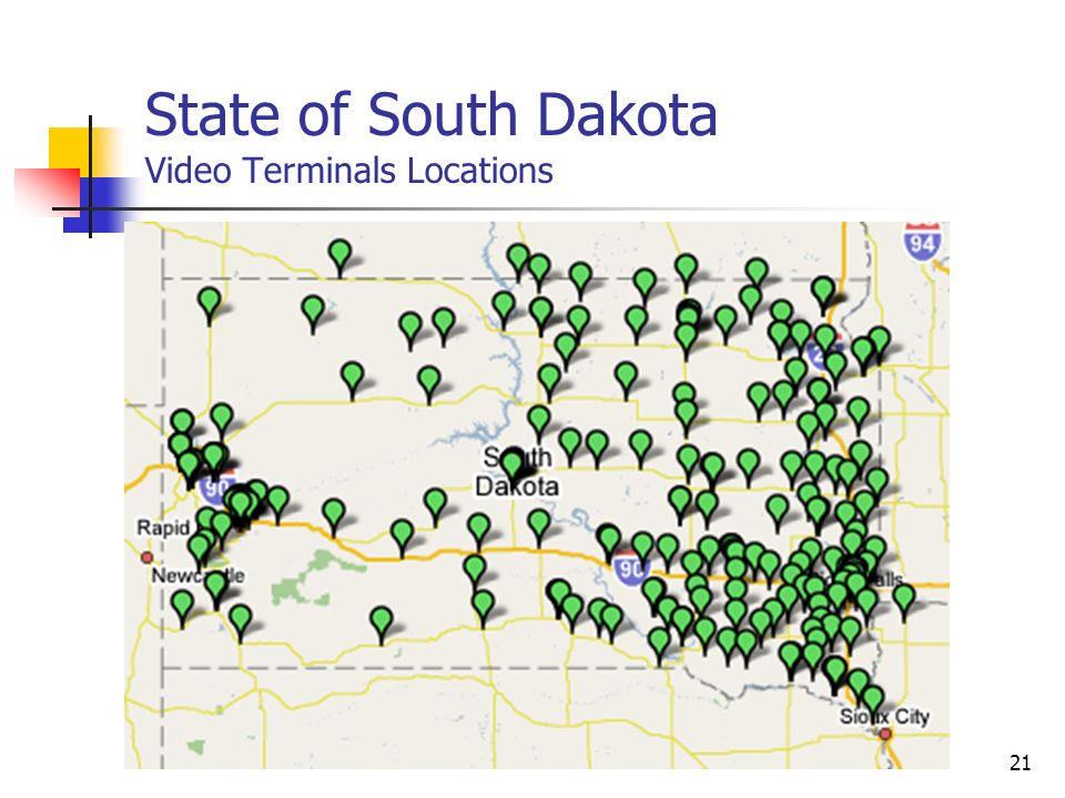 21 State of South Dakota Video Terminals Locations