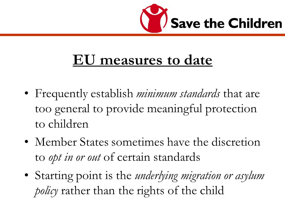 An example of EU action No obligation to exempt children from special asylum procedures (e.g.