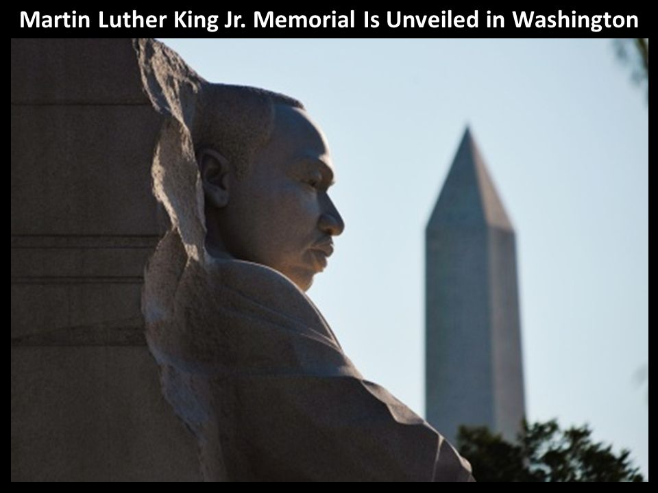 Martin Luther King Jr. Memorial Is Unveiled in Washington