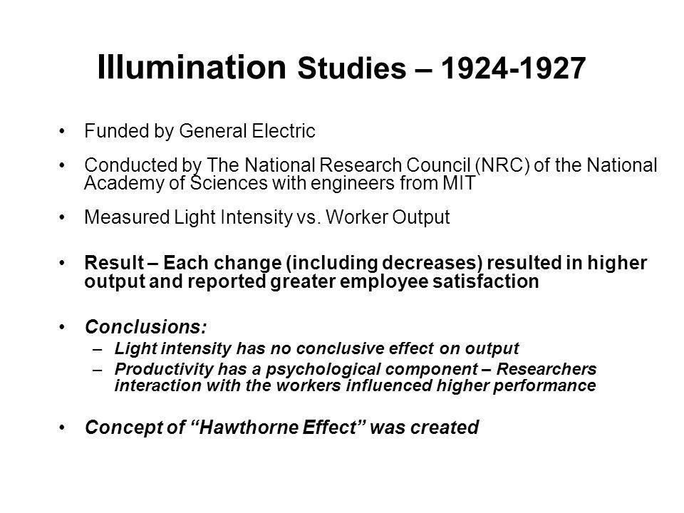 Illumination Studies – 1924-1927 Funded by General Electric Conducted by The National Research Council (NRC) of the National Academy of Sciences with