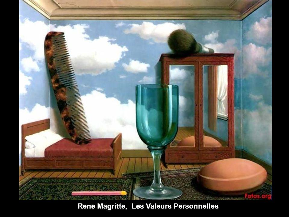 Rene Magritte, Les Valeurs Personnelles