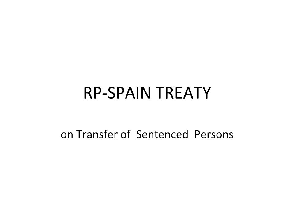 Objective of the Treaty Considering that the objective of sentences is the social rehabilitation of the sentenced persons and that for the attainment of this objective it would be beneficial if nationals who are deprived of their liberty abroad were given the opportunity to serve their sentences in their own countries;
