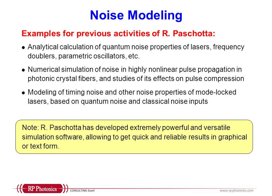 Noise Modeling Examples for previous activities of R. Paschotta: Analytical calculation of quantum noise properties of lasers, frequency doublers, par