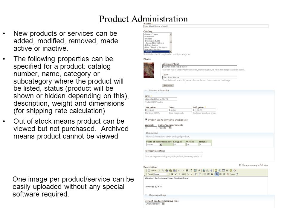 Product Administration New products or services can be added, modified, removed, made active or inactive.