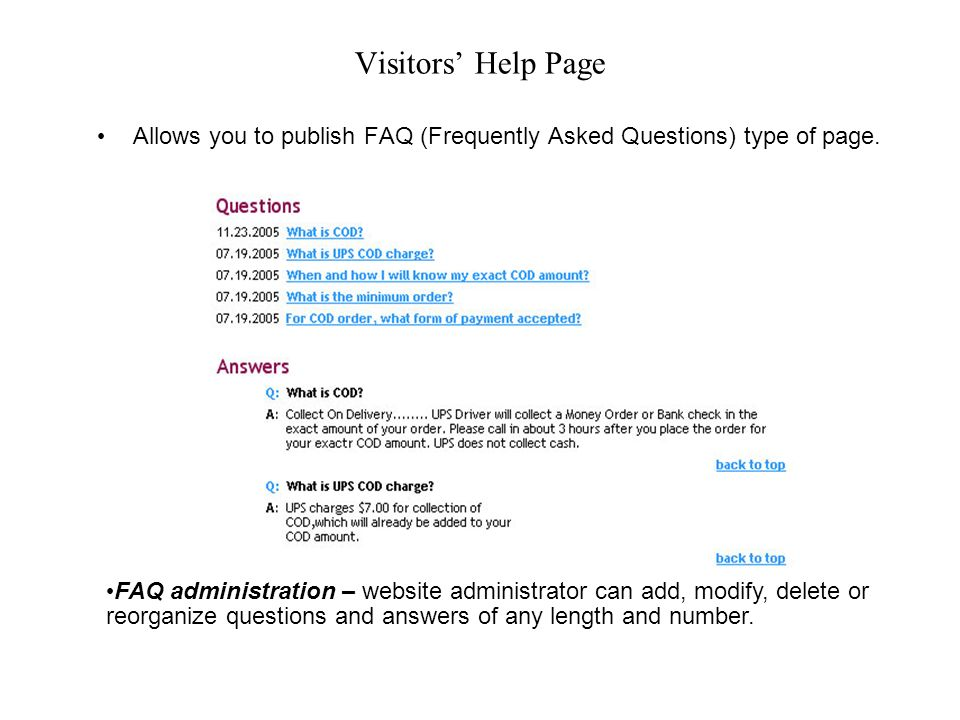 Visitors Help Page Allows you to publish FAQ (Frequently Asked Questions) type of page.