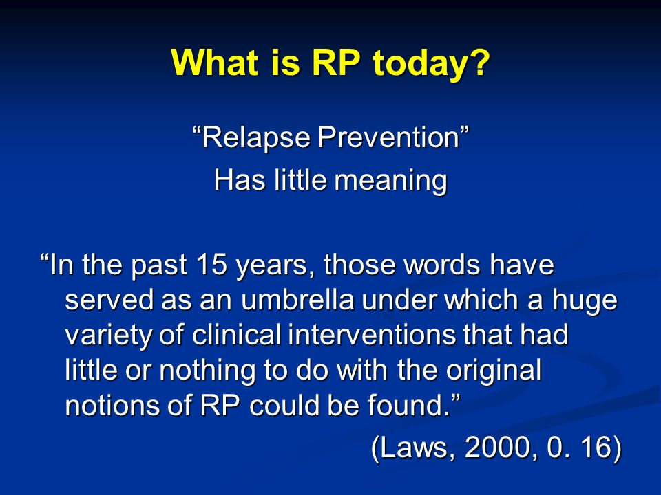 What is RP today.