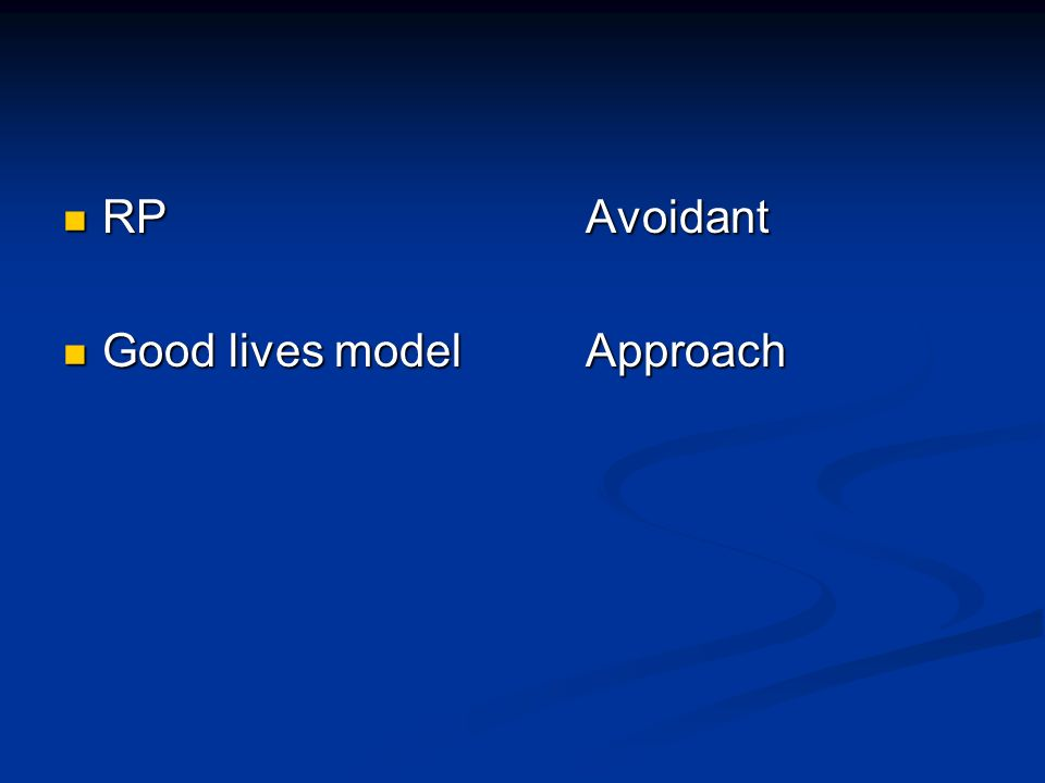 RPAvoidant RPAvoidant Good lives modelApproach Good lives modelApproach