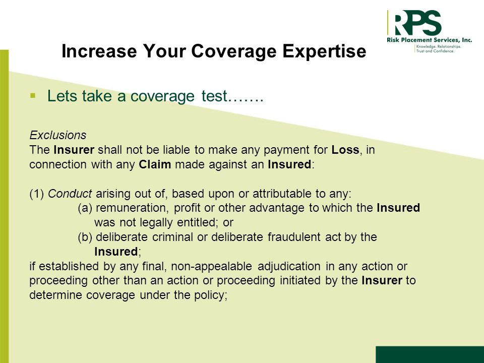 Increase Your Coverage Expertise Lets take a coverage test…….