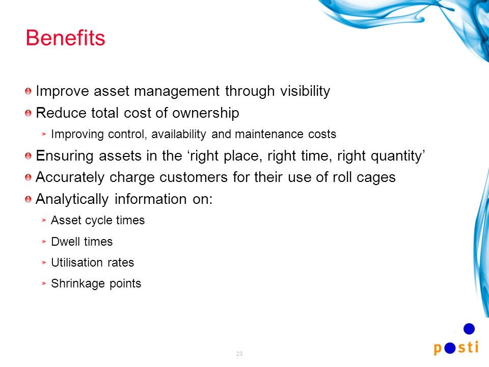 23 Benefits Improve asset management through visibility Reduce total cost of ownership Improving control, availability and maintenance costs Ensuring
