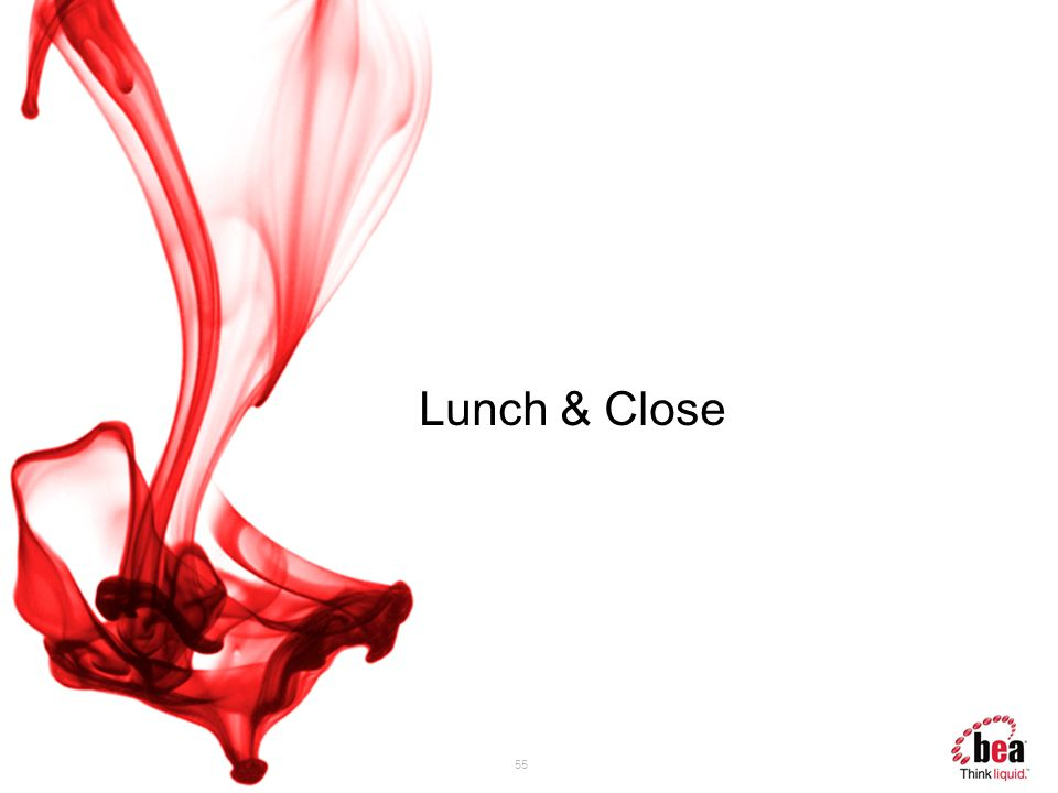 55 Lunch & Close