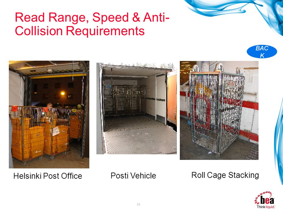 65 Read Range, Speed & Anti- Collision Requirements Helsinki Post Office Posti Vehicle Roll Cage Stacking BAC K