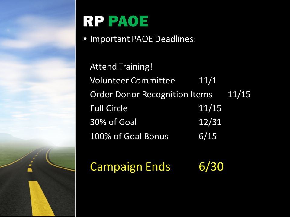 RP PAOE Important PAOE Deadlines: Attend Training.