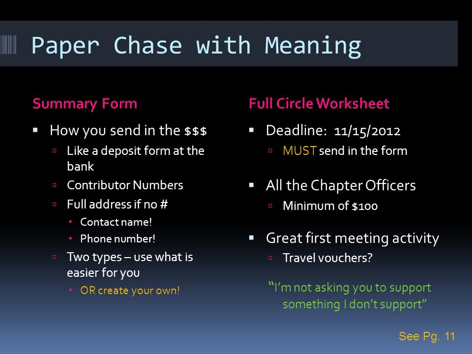Paper Chase with Meaning Summary FormFull Circle Worksheet How you send in the $$$ Like a deposit form at the bank Contributor Numbers Full address if no # Contact name.