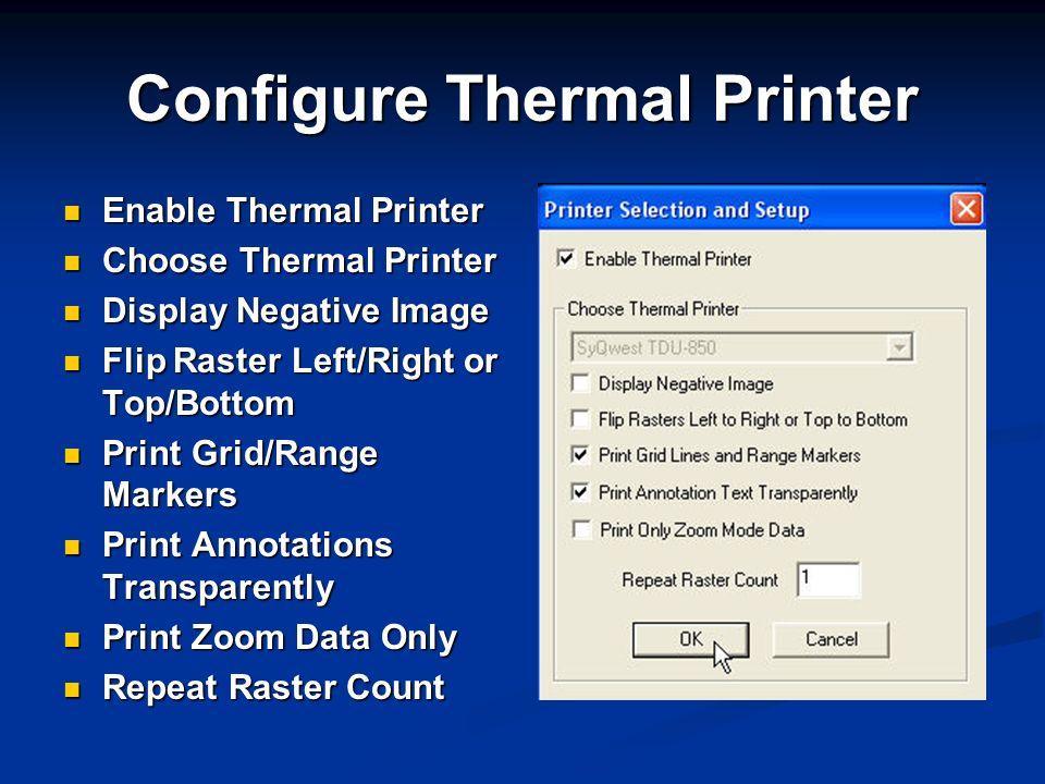 Configure Thermal Printer Enable Thermal Printer Enable Thermal Printer Choose Thermal Printer Choose Thermal Printer Display Negative Image Display N