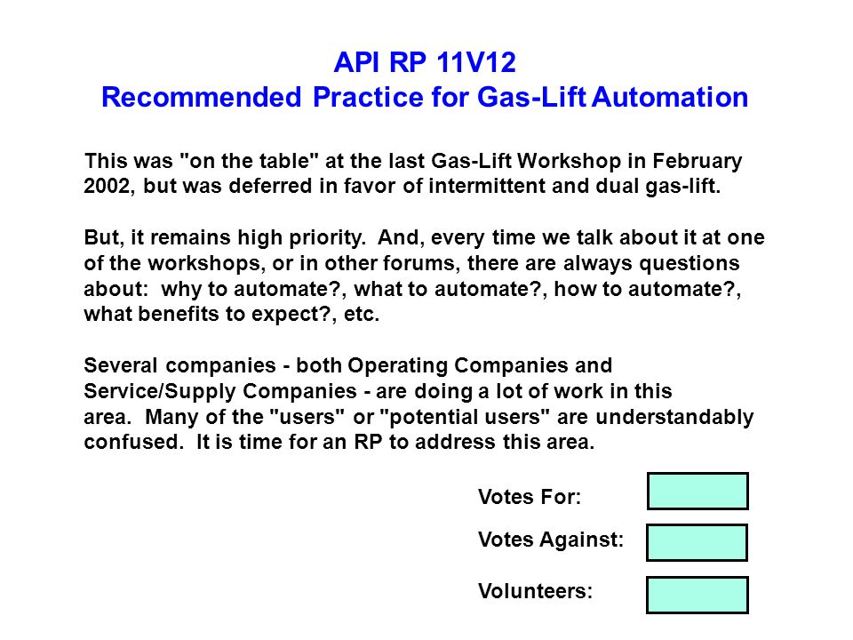 API RP 11V12 Recommended Practice for Gas-Lift Automation This was