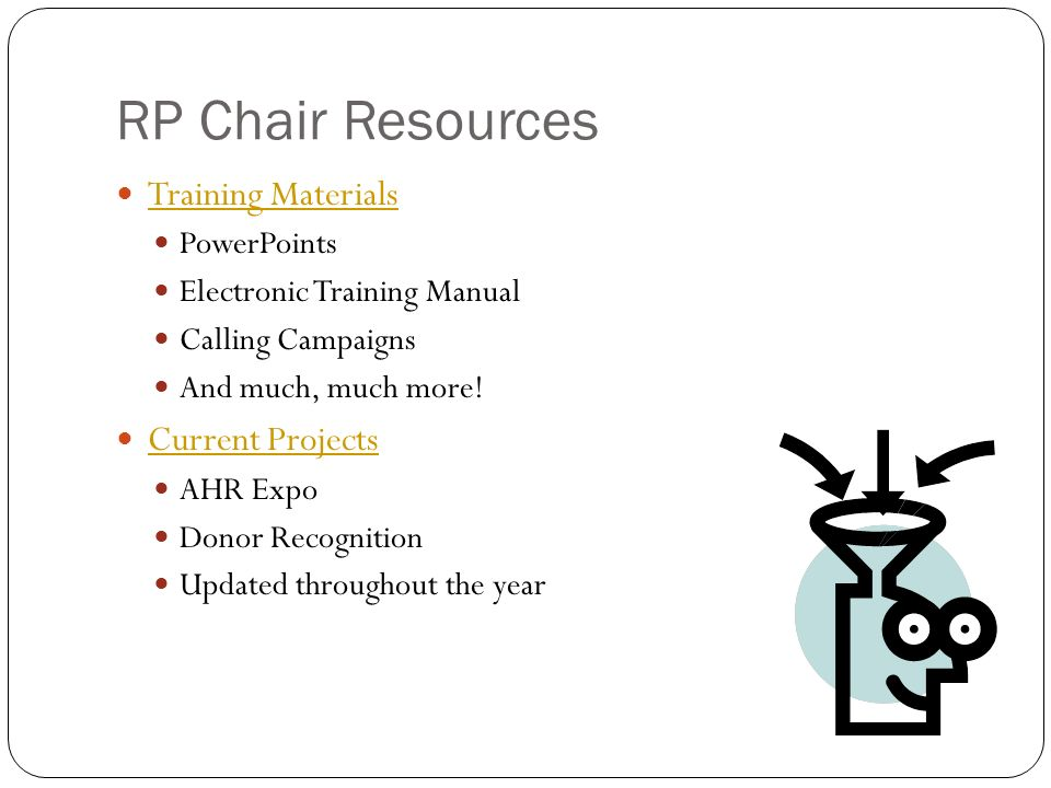 RP Chair Resources Training Materials PowerPoints Electronic Training Manual Calling Campaigns And much, much more.