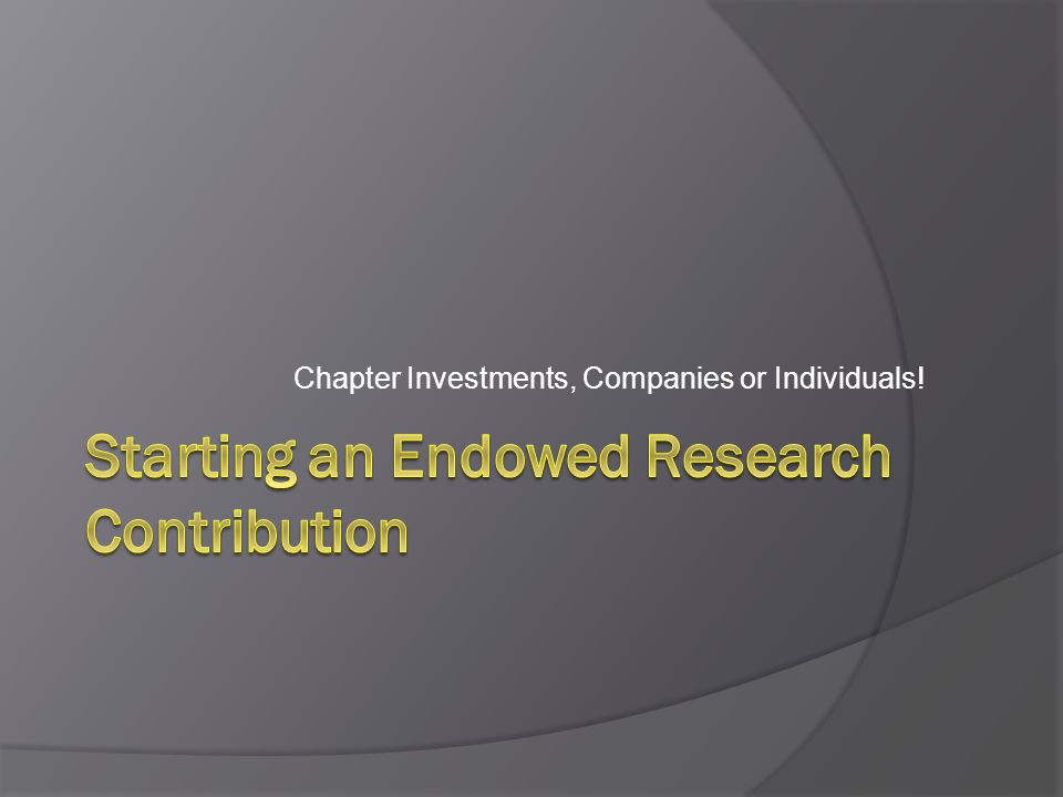 How it works … Minimum contribution of $2,500 Full amount counts toward RP Goal for Year 1 Earns PAOE Points for the Chapter Invested by ASHRAE Foundation Earns a set 5% interest annually Part of the overall Foundation Portfolio that is managed by professionals