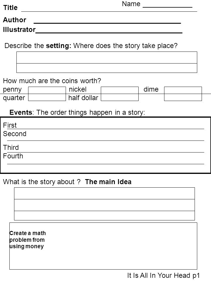Describe the setting: Where does the story take place? How much are the coins worth? penny nickel dime quarter half dollar What is the story about ? T