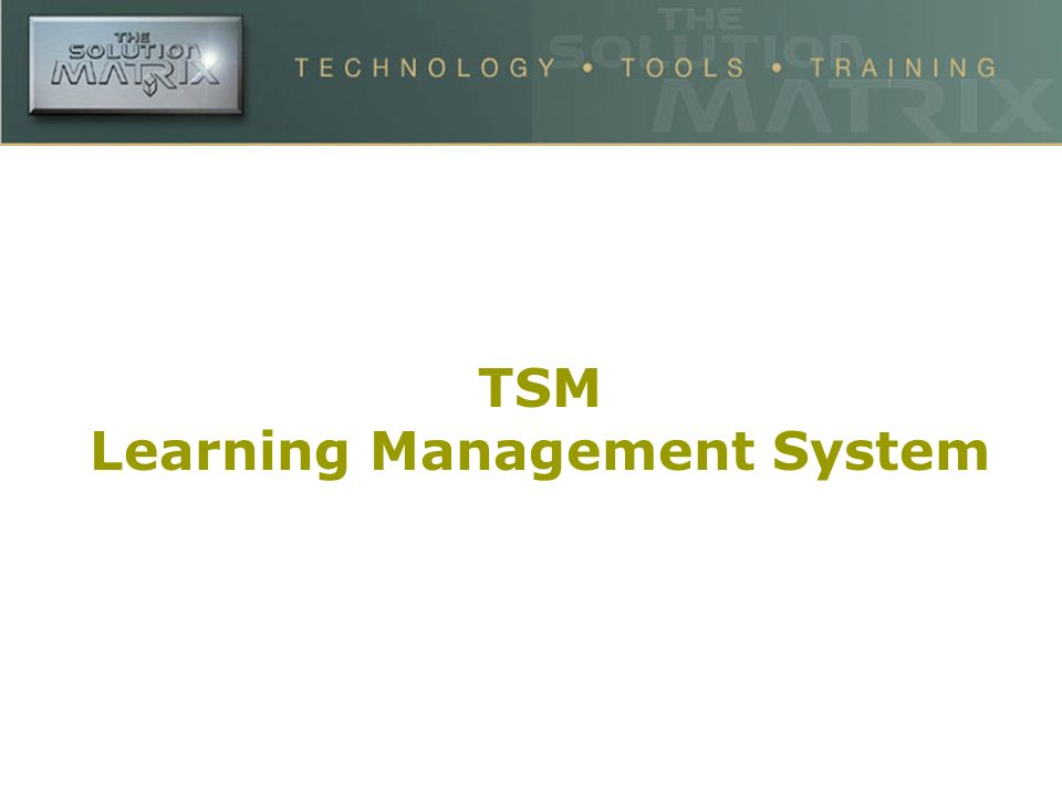 TSM Learning Management System