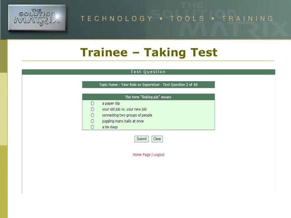 Trainee – Taking Test
