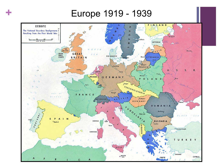 + Europe 1919 - 1939