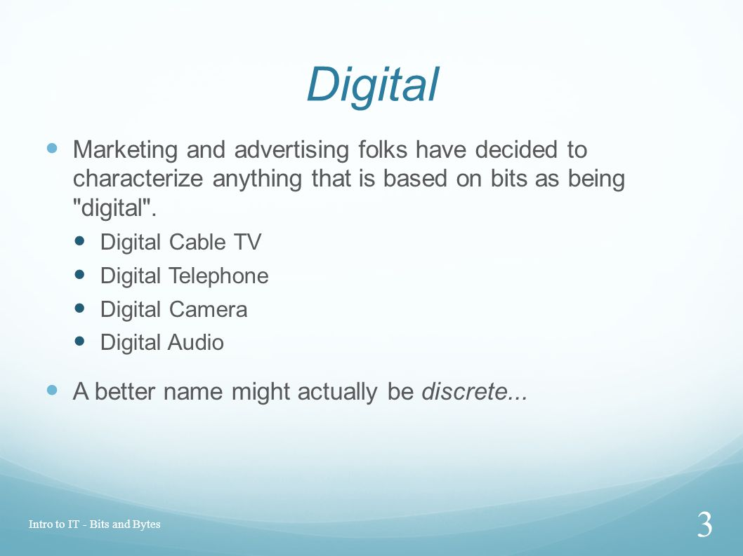 Digital Marketing and advertising folks have decided to characterize anything that is based on bits as being