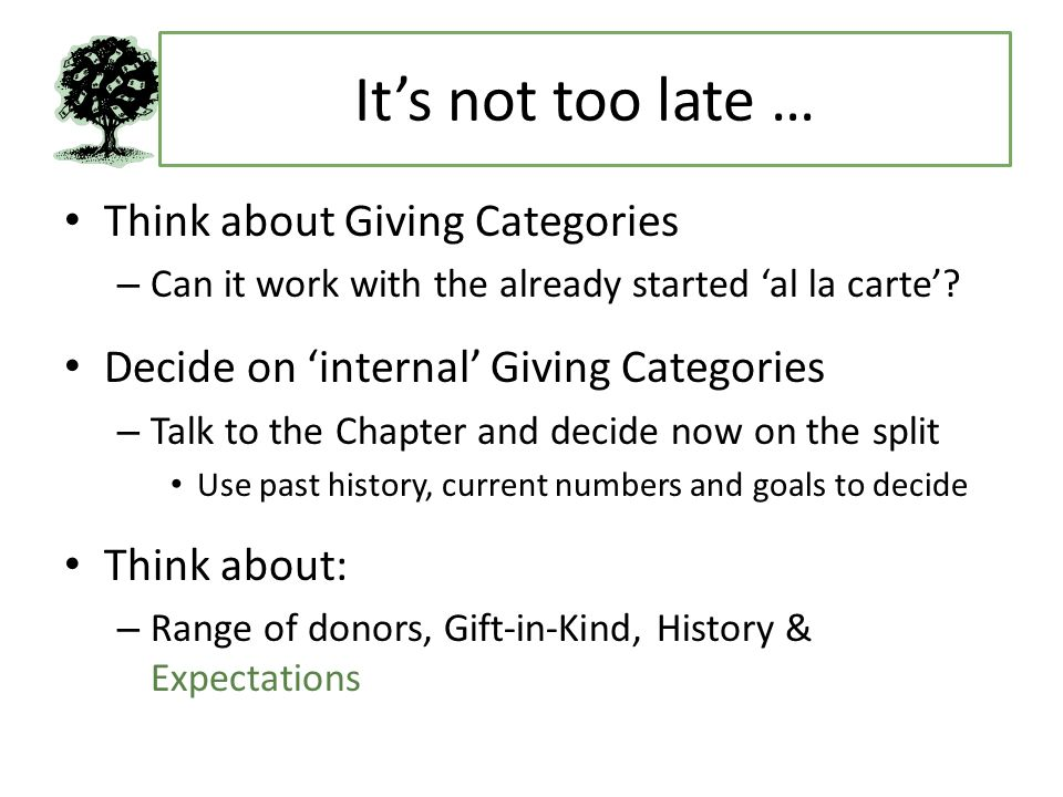 Its not too late … Think about Giving Categories – Can it work with the already started al la carte.