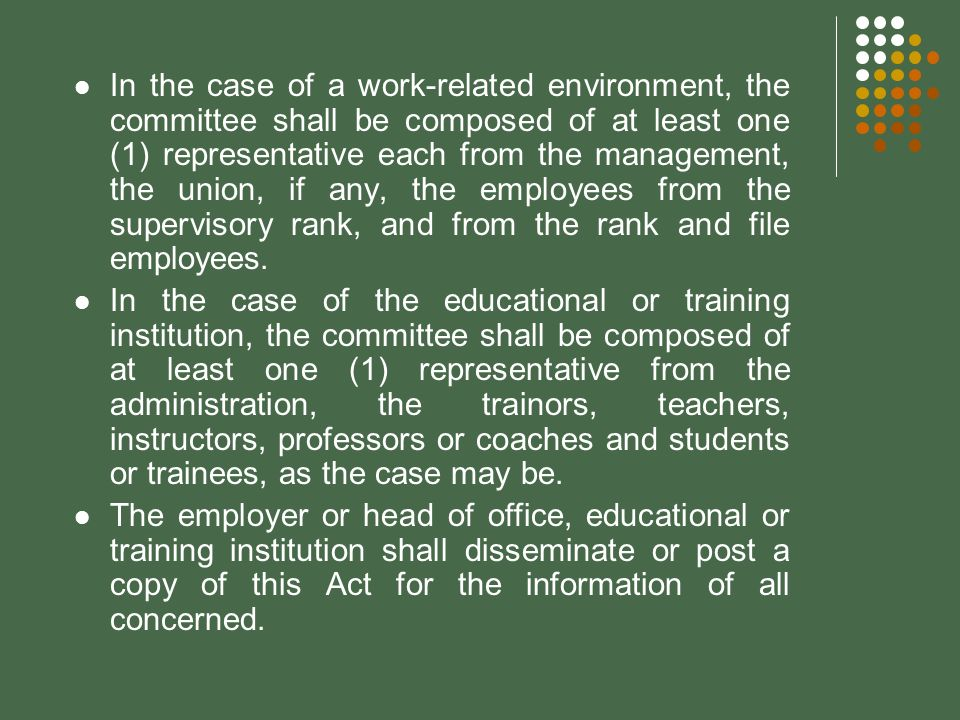 In the case of a work-related environment, the committee shall be composed of at least one (1) representative each from the management, the union, if