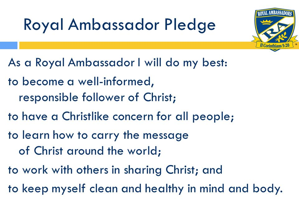 Royal Ambassador Biblical Virtues Loyalty Friendship Courage Responsibility Honesty Faith Compassion Perseverance Teamwork Self- discipline